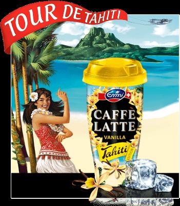 Emmi CAFFÈ LATTE – Tour de Tahiti