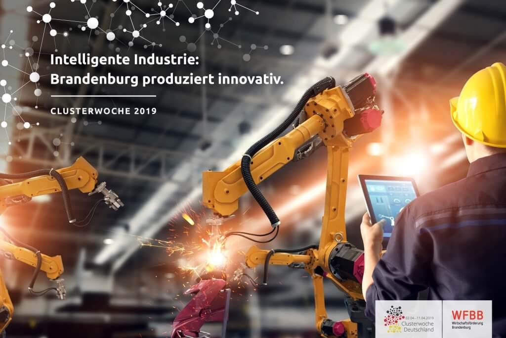 Intelligente Industrie: Brandenburg produziert innovativ.
